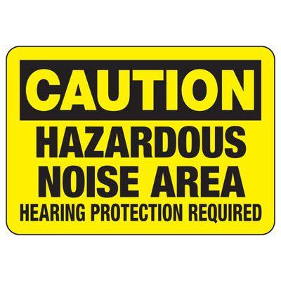 Caution Hazardous Noise Area - Machine Safety Signs