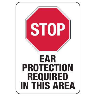 Stop Ear Protection Required In This Area - Machine Safety Signs