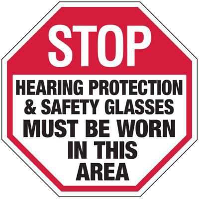 Hearing Protection & Safety Glasses Must Be Worn - Machine Safety Signs
