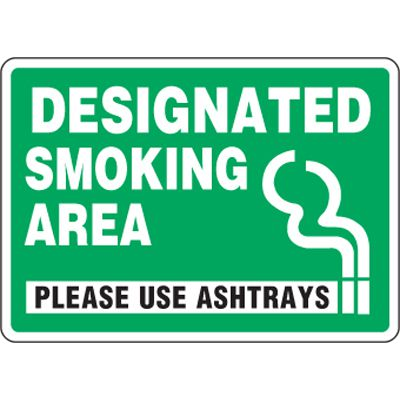 Eco-Friendly Signs - Designated Smoking Area Please Use Ashtrays