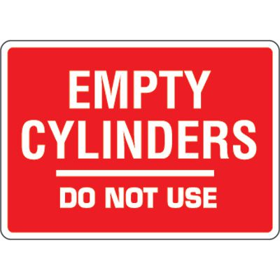 Eco-Friendly Signs - Empty Cylinders Do Not Use