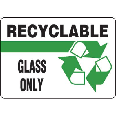Eco-Friendly Signs - Recyclable Glass Only