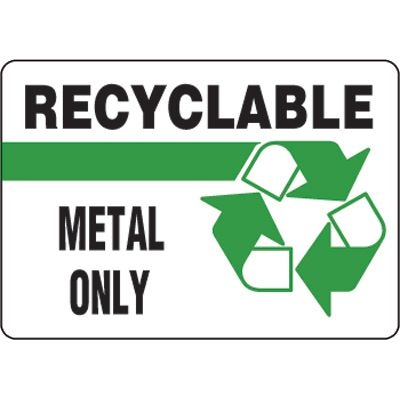 Eco-Friendly Signs - Recyclable Metal Only