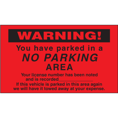 Parking Control Labels - Warning You Have Parked In A No Parking Area