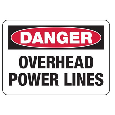 Lockout/Electrical Signs - Overhead Power Lines