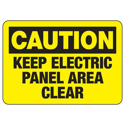 OSHA Caution Signs - Keep Electric Panel Area Clear