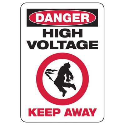 Danger High Voltage Keep Away - Electrical Safety Signs
