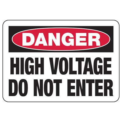 Danger High Voltage Do Not Enter - Electrical Safety Signs