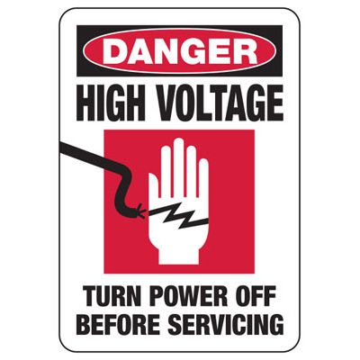 Danger High Voltage Turn Power Off - Electrical Safety Signs