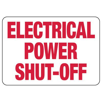 Electrical Power Shut-Off - Electrical Safety Signs
