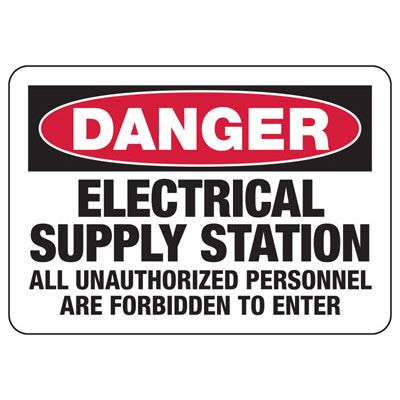 Danger Electrical Supply Station - Electrical Sign