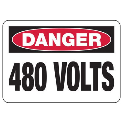 Danger 480 Volts - Electrical Safety Signs