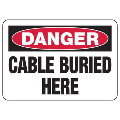 Danger Cable Buried Here - Electrical Safety Signs