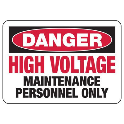High Voltage Maintenance Personnel Only - Electrical Safety Signs