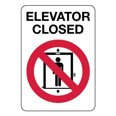 Elevator Closed Sign