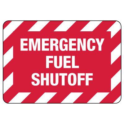 Emergency Fuel Shut Off Sign