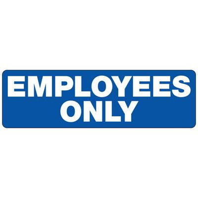 Employees Only - Employee and Visitor Signs