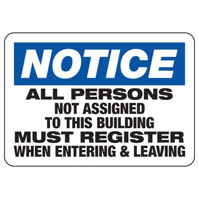 Notice All Persons Must Register - Employee and Visitor Signs