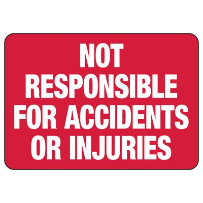 Not Responsible For Accidents - Employee and Visitor Signs