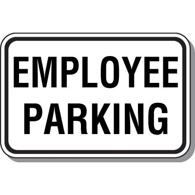 Employee Parking Signs - Employee Parking