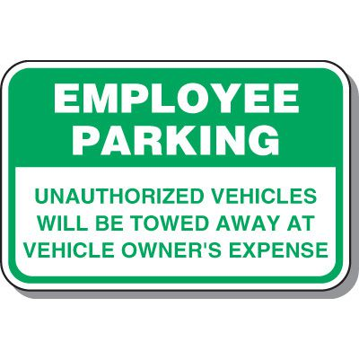 Employee Parking Signs - Employee Parking Unauthorized Vehicles