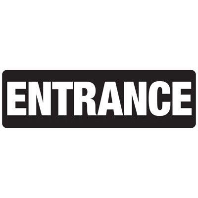 Entrance - Industrial Entrance Signs