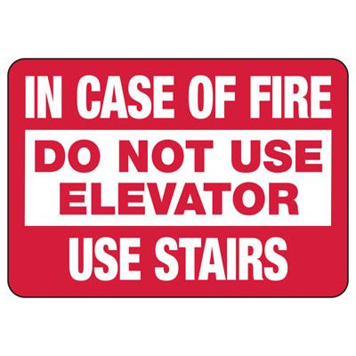 In Case Of Fire Use Stairs - Industrial Entrance Signs