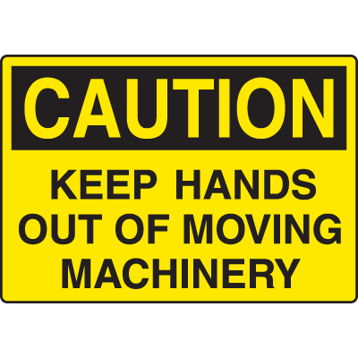 Equipment Hazard Mini Safety Signs - Caution Keep Hands Out of Moving Machinery