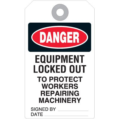 Equipment Locked Out - Duto-Tag Lockout Tag