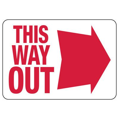 This Way Out Signs with Right Facing Arrow