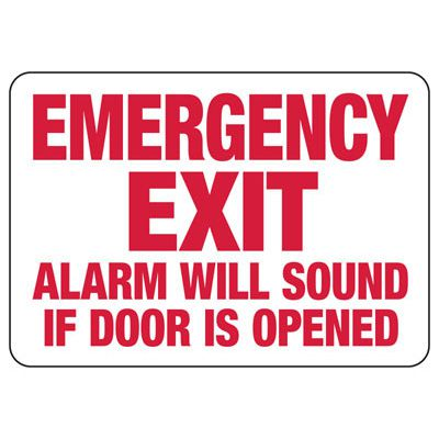 Emergency Exit Alarm Will Sound If Door Opened - Industrial Exit Signs