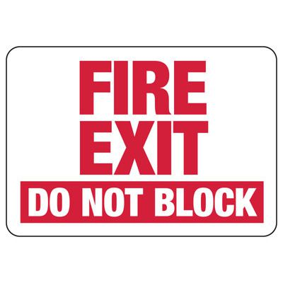 Fire Exit Do Not Block - Industrial Exit Signs