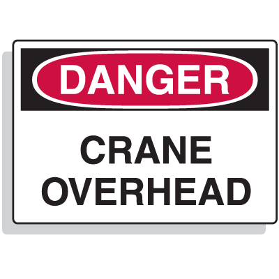 Extra Large OSHA Signs - Danger - Crane Overhead