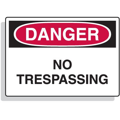 Extra Large OSHA Signs - Danger - No Trespassing