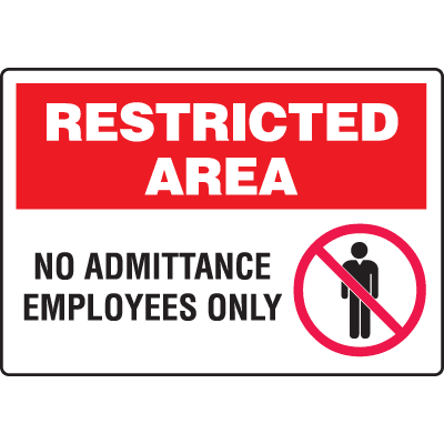 Extra Large Restricted Area Signs - No Admittance Employees Only