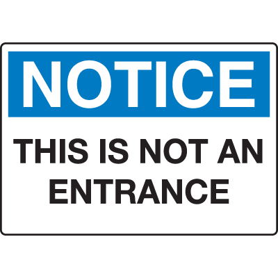 Extra Large Restricted Area Signs - Notice This Is Not An Entrance