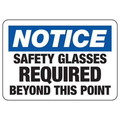 Notice Safety Glasses Required - PPE Sign