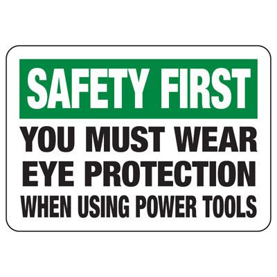 Safety First You Must Wear Eye Protection - PPE Sign