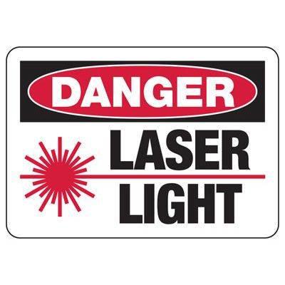 Danger Laser Light - Laser Safety Sign