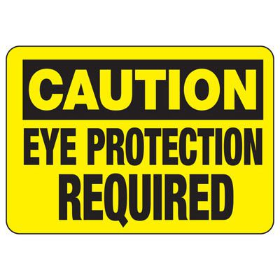 Caution Eye Protection Required - PPE Sign