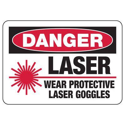 Danger Laser Wear Protective Goggles - Laser Safety Sign