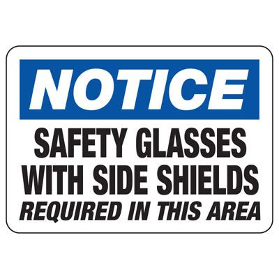 Notice Safety Glasses With Side Sheilds Required - PPE Sign