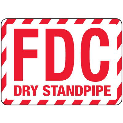Fire Department Connection Sign: FDC Dry Standpipe (With Striped Border)