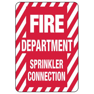 Fire Department Sprinkler Connection Safety Sign