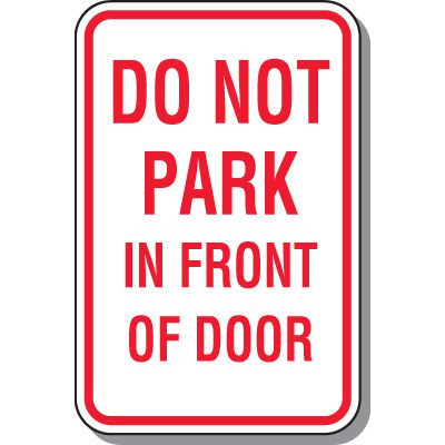 Fire Lane Signs - Do Not Park In Front Of Door
