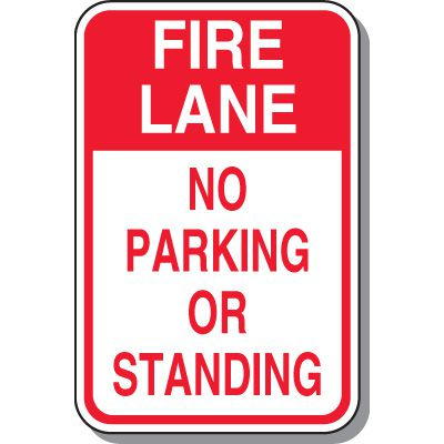 Fire Lane Signs - Fire Lane No Parking Or Standing