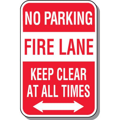 Fire Lane Signs - No Parking Fire Lane Keep Clear (Double Arrow)