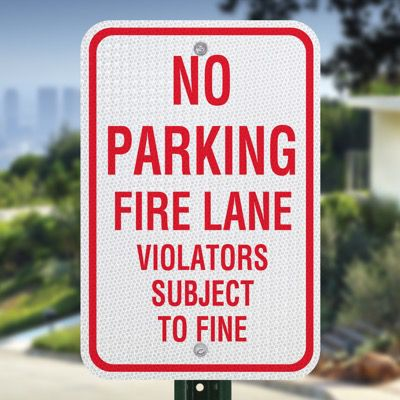Fire Lane Signs - No Parking Fire Lane Violators