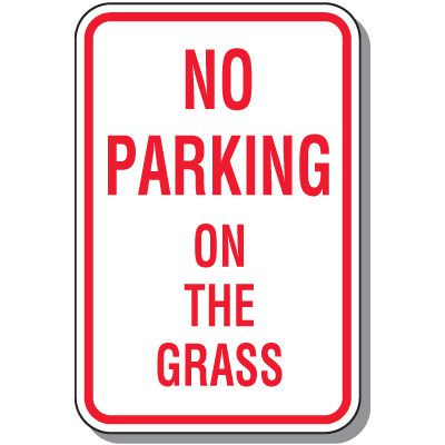Fire Lane Signs - No Parking On The Grass