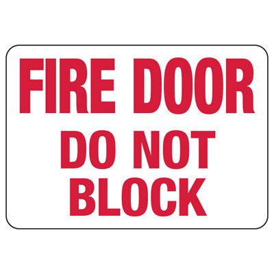 Exit & Fire Equipment Signs - Fire Door Do Not Block
